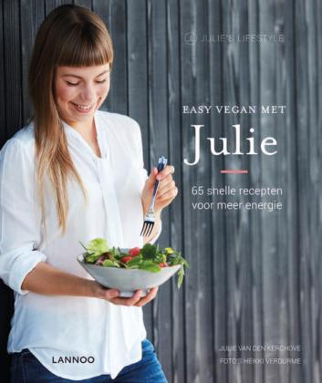 Recensie: Easy Vegan met Julie van den Kerchove, veganisme als Wondermiddel