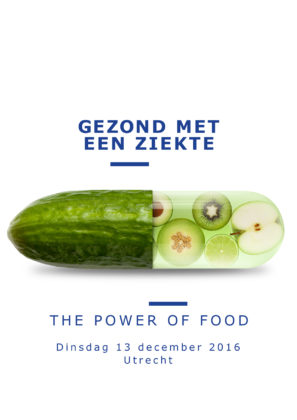 Gezond met een ziekte, the power of food